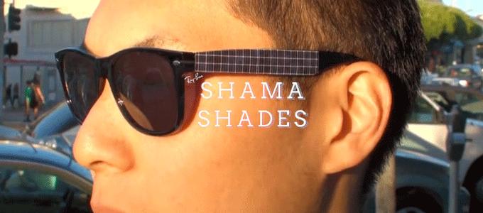 shama-shades